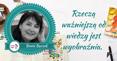 Beata Bączek - Design Team CraftART 2017